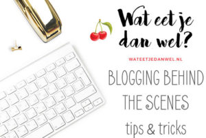 Blogging behind the scenes: achtergronden