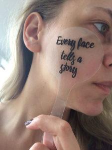 Every face tells a story - mijn gezicht mijn verhaal